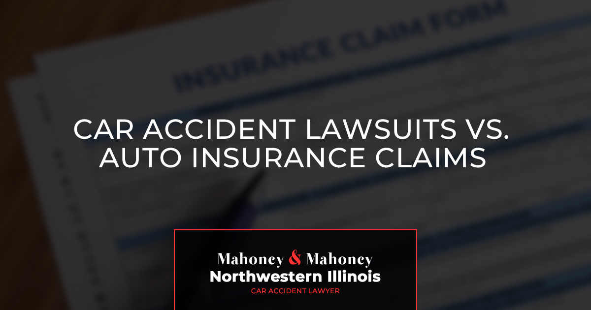 Northwestern Car Insurance >> Car Accident Lawsuits Vs Auto Insurance Claims Mahoney Mahoney